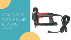 Electric Staple Guns