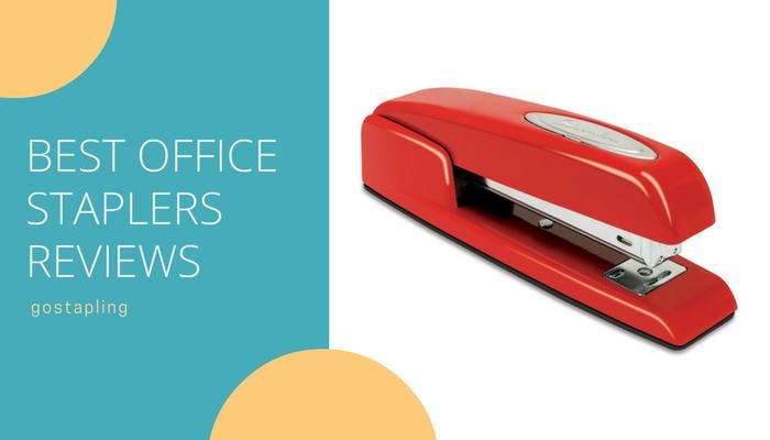 Best Office Staplers Reviews