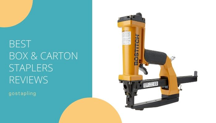 best box and carton staplers