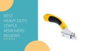 Best heavy duty Staple removers