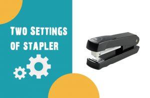 staplersettings