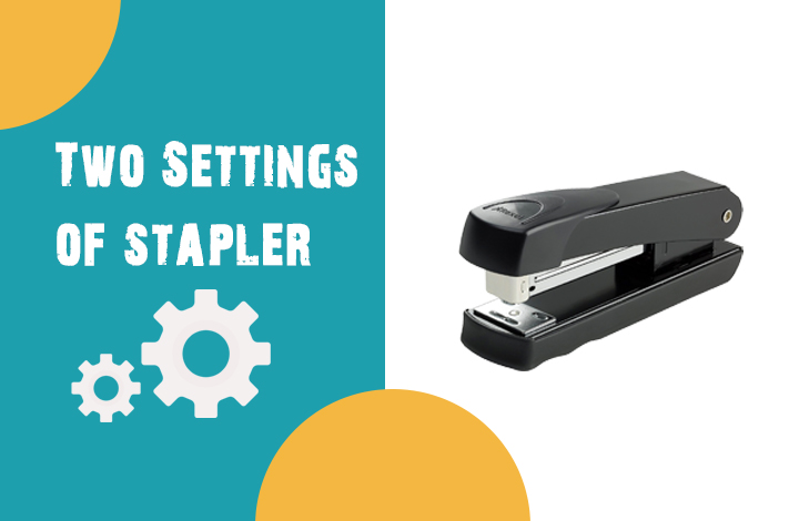 Why do Staplers have Two Settings?